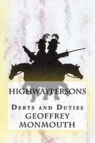 Highwaypersons: Debts and Duties - The hero of this book is a credible character. What of the next?
